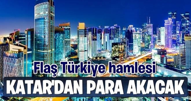 Katar'dan flaş Türkiye hamlesi! Resmen para akacak