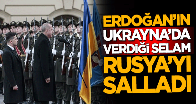 Başkan Erdoğan'ın Ukrayna'da verdiği selam, Rusya'yı salladı
