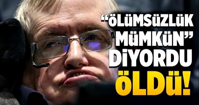 Tüm dünyada 'son dakika' Stephen Hawking hayatını kaybetti