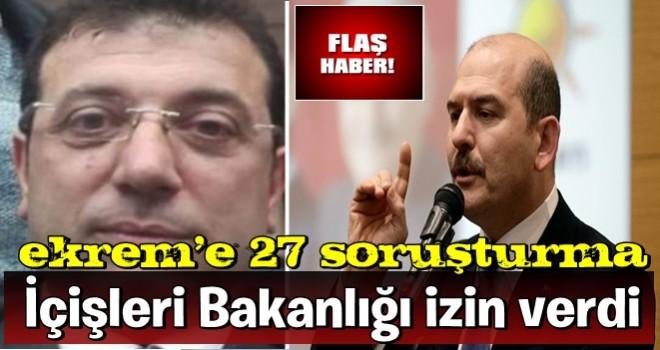 Ekrem 'e 27 soruşturma! İçişleri Bakanlığı izin verdi