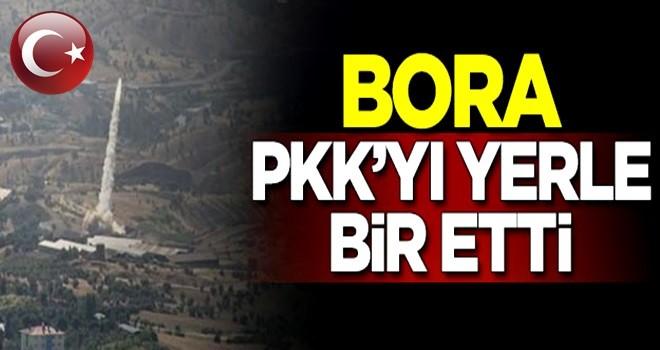 'Bora' terör örgütü PKK'yı yerle bir etti