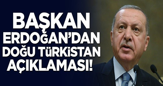 Başkan Erdoğan'dan Doğu Türkistan açıklaması: Türkiye heyet gönderebilir