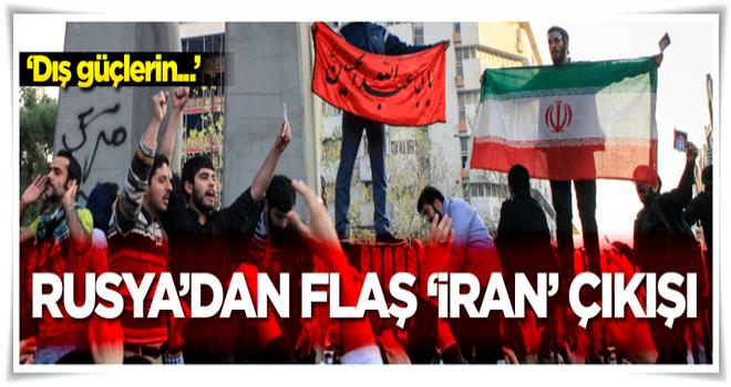 Rusya'dan 'İran'daki olaylarla ilgili flaş açıklama