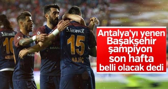 Başakşehir Antalya'yı rahat geçti