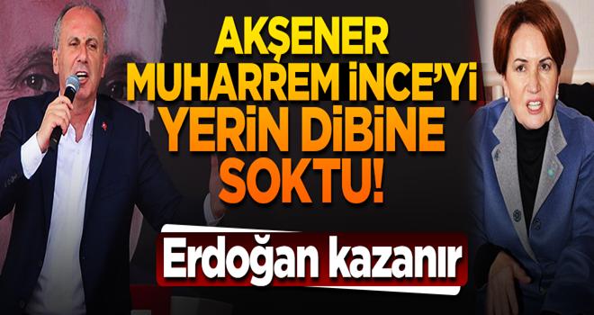 Meral Akşener, Muharrem İnce'yi gömdü: Erdoğan Kazanır