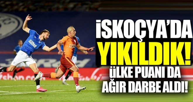 Galatasaray İskoçya'da yıkıldı!