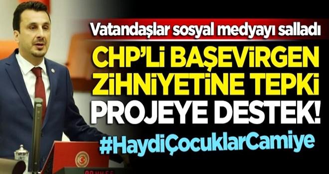 CHP'li Başevirgen zihniyetine tepki gösteren milletten projeye destek: #HaydiÇocuklarCamiye