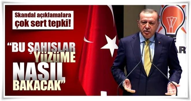 Cumhurbaşkanı Erdoğan: Yarın öbür gün bu şahıslar yüzüme nasıl bakacak