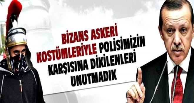 'BİZANS ASKERİ KOSTÜMLERİYLE POLİSİMİZİN KARŞISINA DİKİLENLERİ UNUTMADIK'