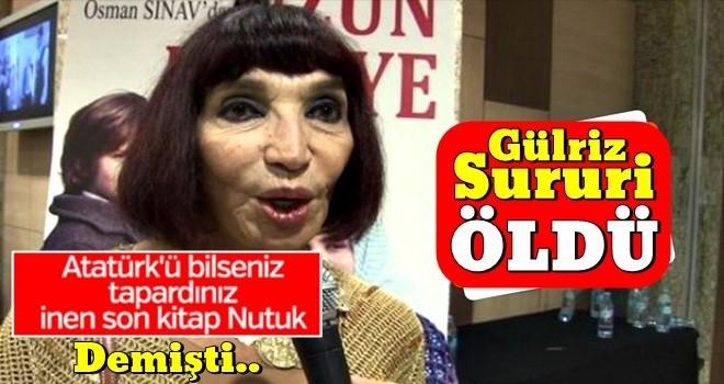 Gülriz Sururi öldü..
