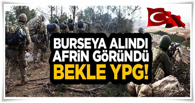 Burseya alındı Afrin için geri sayım başladı