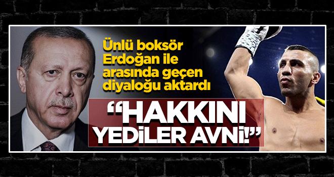 Boksör Avni Yıldırım, Erdoğan ile buluşmasını anlattı