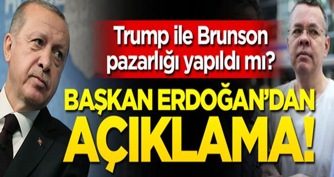 Brunson pazarlığı iddialarına Başkan Erdoğan noktayı koydu!