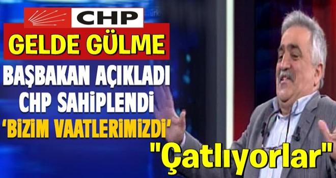 CHP iktidarın müjdelerine sahip çıktı