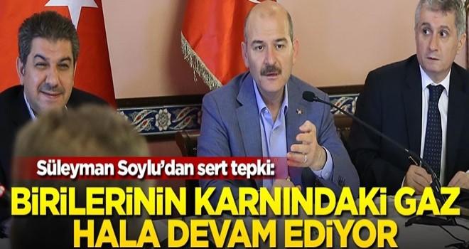 Süleyman Soylu'dan sert tepki: Birilerinin karnındaki gaz hala devam ediyor
