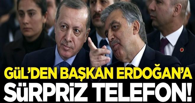 Abdullah Gül'den Başkan Erdoğan'a sürpriz telefon