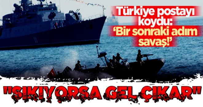 Türkiye postayı koydu: Bir sonraki adım savaş!
