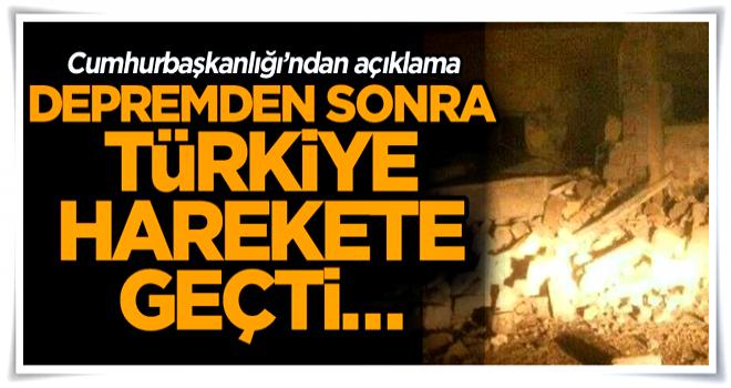 Depremden sonra Türkiye harekete geçti… Cumhurbaşkanlığı'ndan açıklama