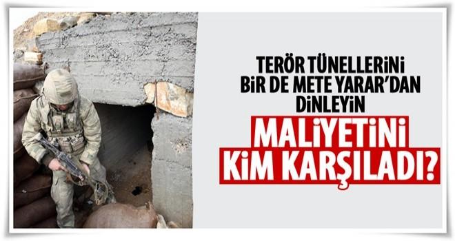 Teröristleri tünellerde kullandıkları teknoloji