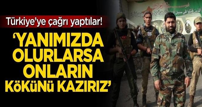 Türkiye'ye çağrı yaptılar! 'Yanımızda olurlarsa onların kökünü kazırız'