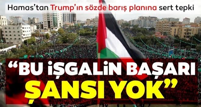 Hamas'tan ABD Başkanı Donald Trump'ın sözde barış planına yönelik sert açıklama
