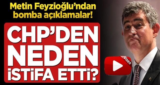 Metin Feyzioğlu'ndan bomba açıklamalar! CHP'den neden istifa etti?