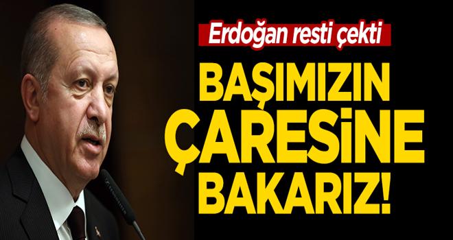 Cumhurbaşkanı Erdoğan'dan ABD'ye rest: Başımızın çaresine bakarız!