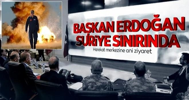Başkomutan Erdoğan Suriye sınırında müşterek harekat merkezini ziyaret etti!