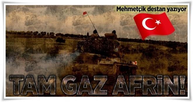 Tam gaz Afrin .