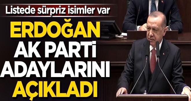 Başkan Erdoğan, AK Parti adaylarını açıkladı! Listede sürpriz isimler var