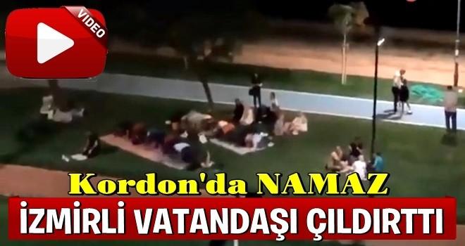 Kordon'da namaz İzmirli vatandaşı kızdırdı !