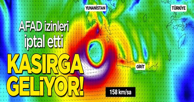 AFAD izinleri iptal etti! Kasırga yaklaşıyor