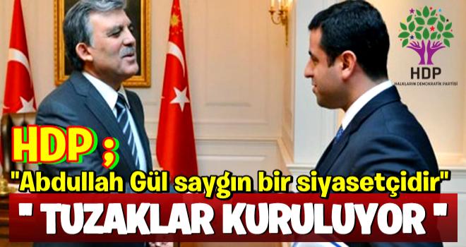 HDP'den çok konuşulacak Abdullah Gül yorumu!
