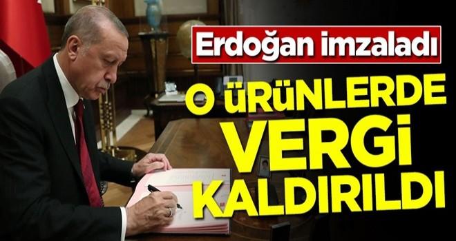 Başkan Erdoğan imzaladı! O ürünlerde vergi kaldırıldı