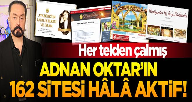 Adnan Oktar'ın 162 sitesi hâlâ aktif!