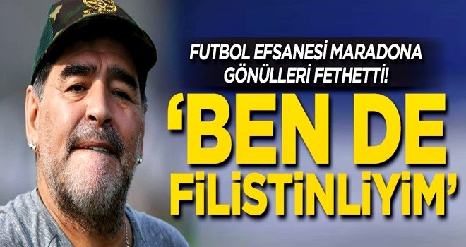 Futbol efsanesi Maradona gönülleri fethetti! 'Ben de Filistinliyim'