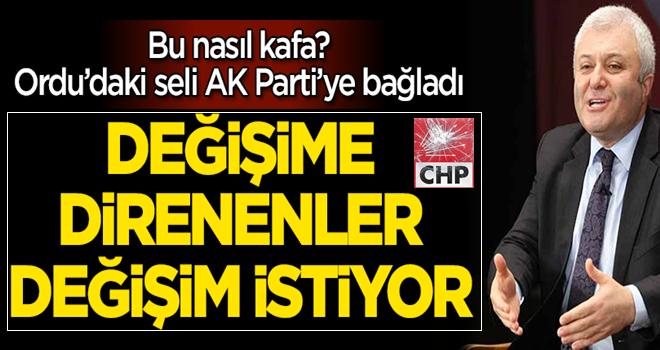 CHP'li Tuncay Özkan doğal afeti AK Parti'ye bağladı!