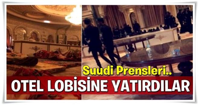 Gözaltındaki Suudi prensleri lüks otelin lobisinde yatırdılar