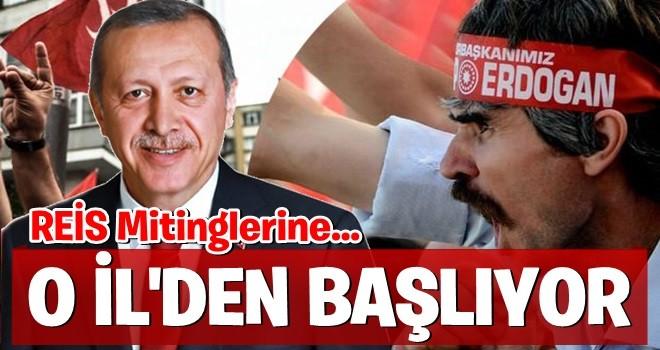 İşte Erdoğan'ın ilk mitingi yapacağı il