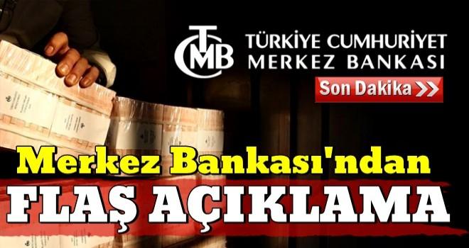Merkez Bankası'ndan piyasalara destek açıklaması!