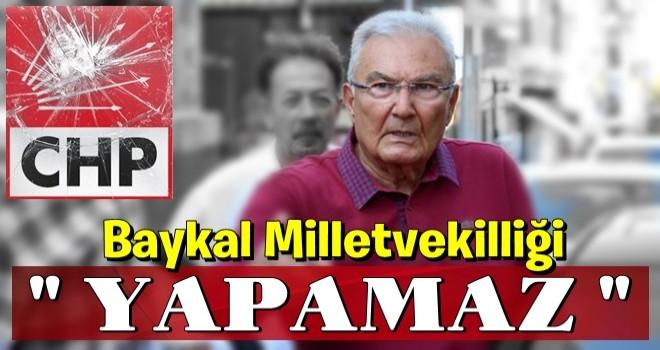 CHP'li aday adayı YSK'ya başvurdu' Deniz Baykal milletvekilliği yapamaz' dedi.