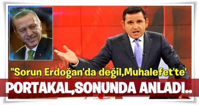 Fatih Portakal: Sorun Erdoğan'da değil muhalefette