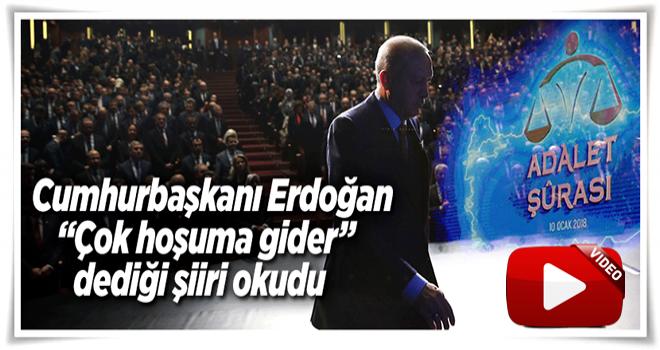 Cumhurbaşkanı Erdoğan o şiiri okudu .