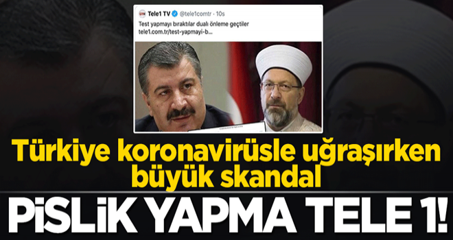 Türkiye korona salgını ile uğraşırken Tele 1 pislik yapma peşinde!