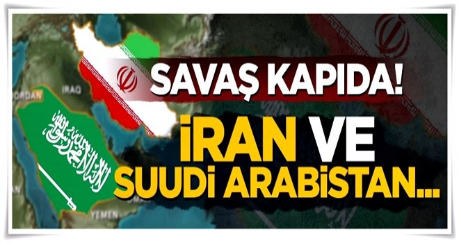 Suudi Arabistan'la İran savaşacak mı?