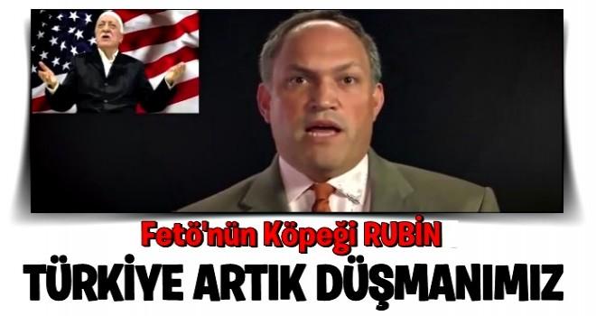 FETÖ KÖPEĞİ ; 'Türkiye artık dost değil, potansiyel düşmanımız'