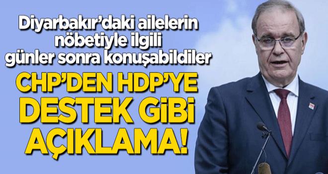 CHP'den Diyarbakır'daki annelerin eylemiyle ilgili HDP'ye destek gibi açıklama!