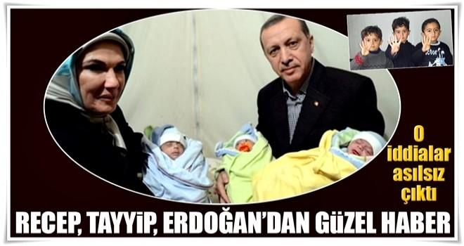 Recep, Tayyip, Erdoğan'dan güzel haber