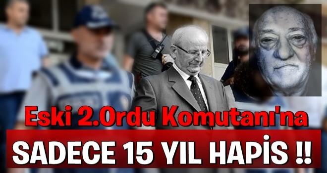 Eski 2. Ordu Komutanı Huduti'ye 15 yıl hapis cezası