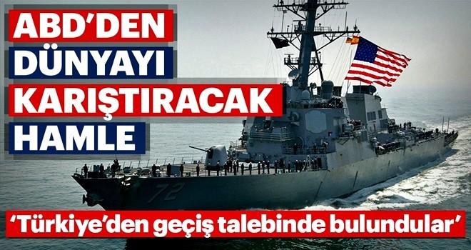ABD'nin Karadeniz'e savaş gemisi sevk edeceği iddia edildi